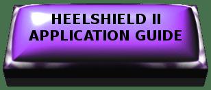 HeelShield II Guide Text
